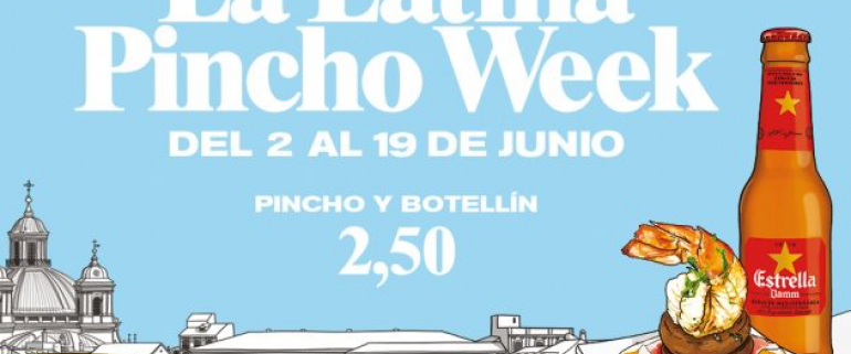 La Latina Pincho Week Madrid, 2 al 19 de junio 2016