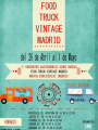 Food Truck  Vintage Madrid, Primavera 2017